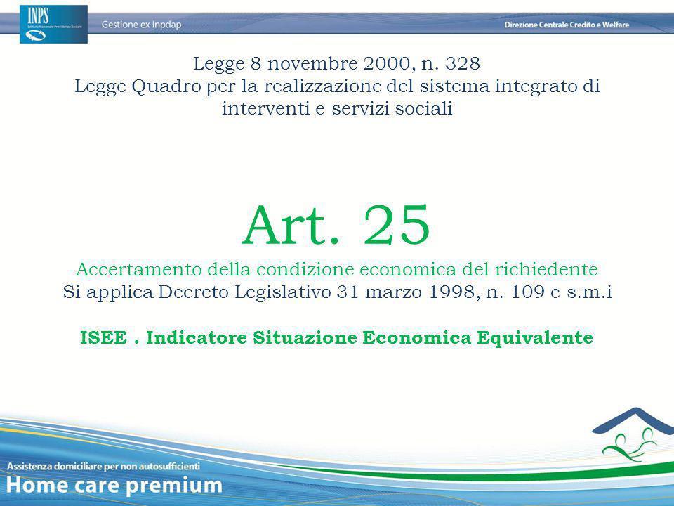 Legge 8 novembre 2000, n. 328 Legge Quadro per la realizzazione del sistema integrato di interventi e servizi sociali.