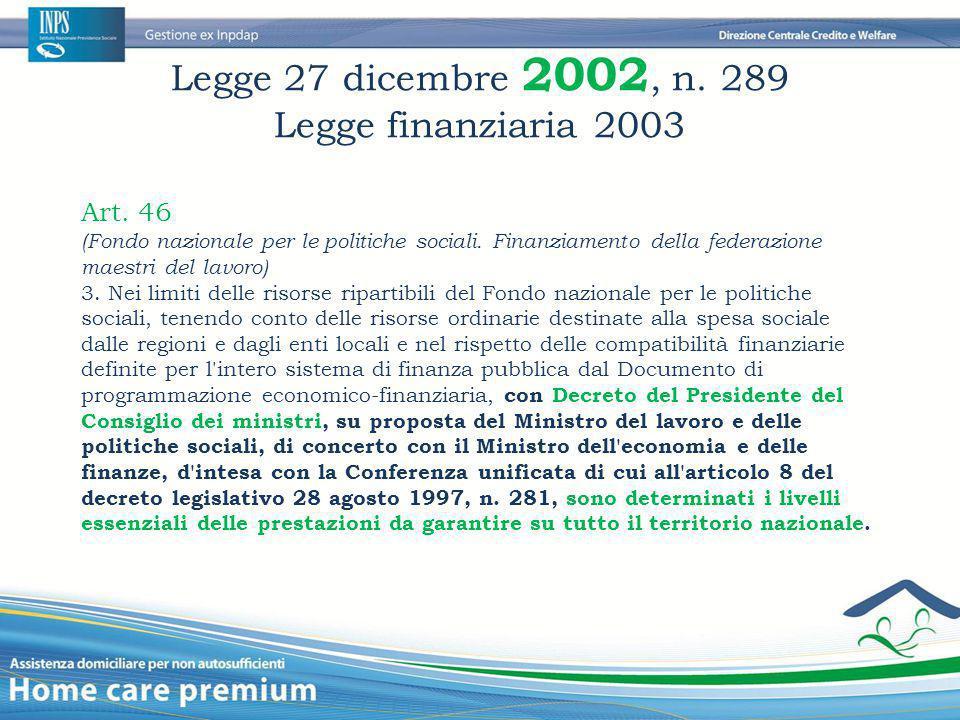 Legge 27 dicembre 2002, n. 289 Legge finanziaria 2003