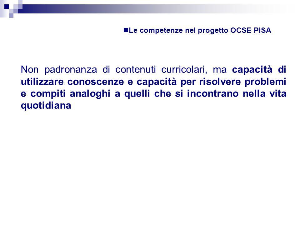 Le competenze nel progetto OCSE PISA
