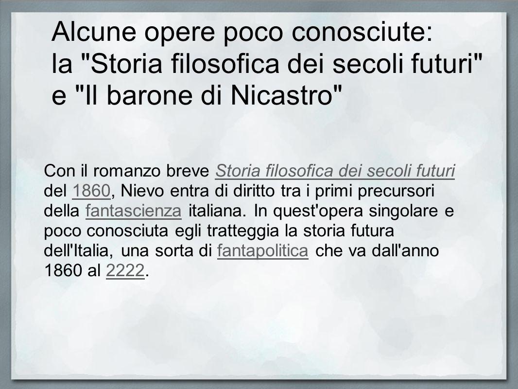 Alcune opere poco conosciute: la Storia filosofica dei secoli futuri e Il barone di Nicastro