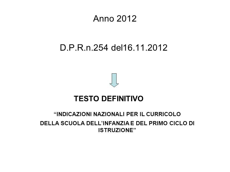 Anno 2012 D.P.R.n.254 del16.11.2012 TESTO DEFINITIVO