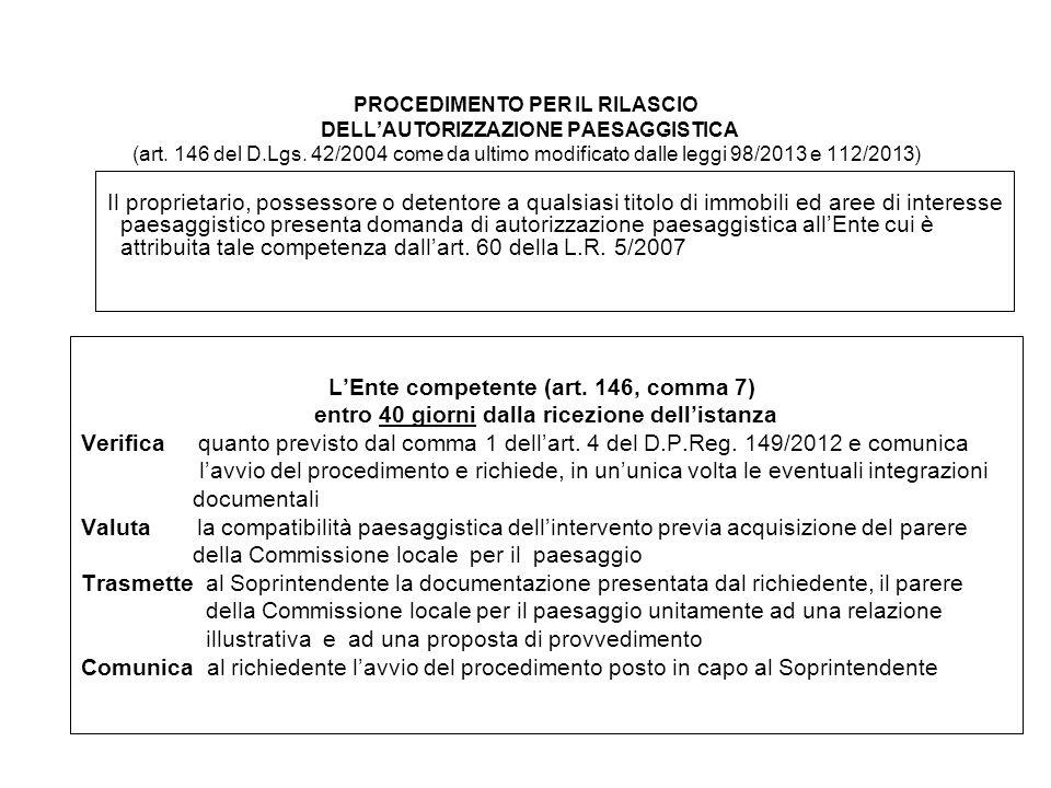 PROCEDIMENTO PER IL RILASCIO DELL'AUTORIZZAZIONE PAESAGGISTICA (art