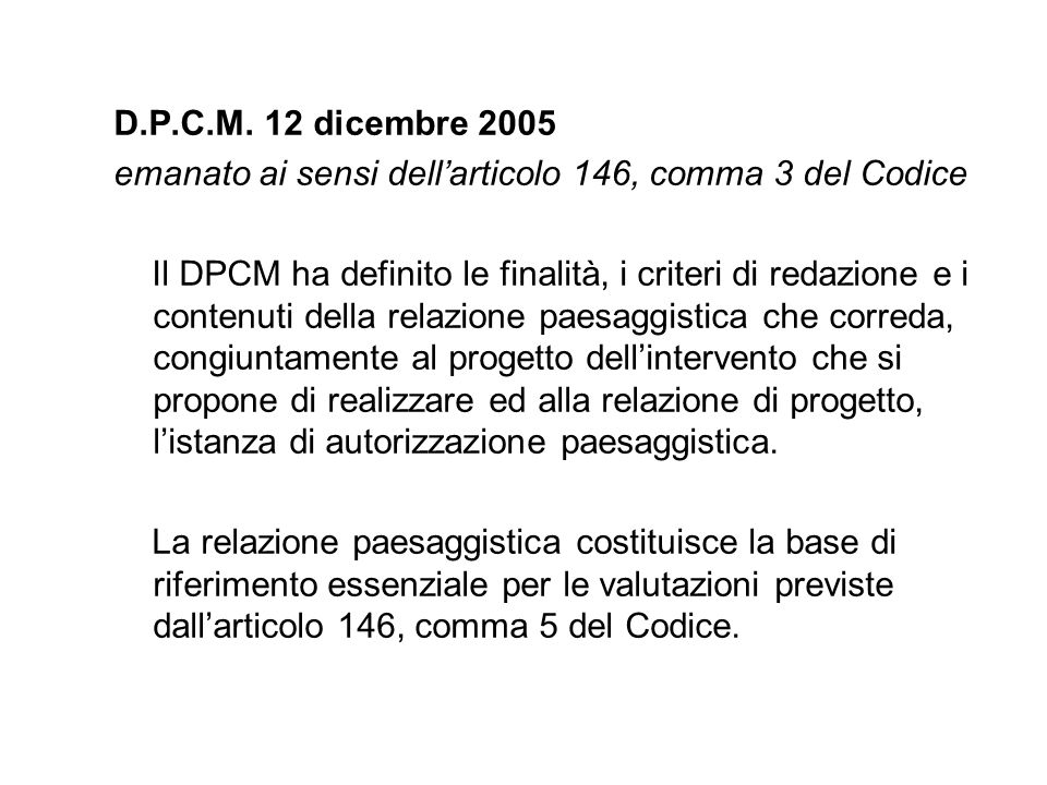 D.P.C.M. 12 dicembre 2005 emanato ai sensi dell'articolo 146, comma 3 del Codice.