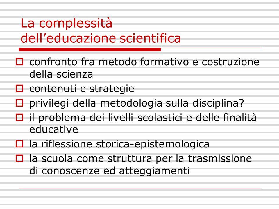 La complessità dell'educazione scientifica