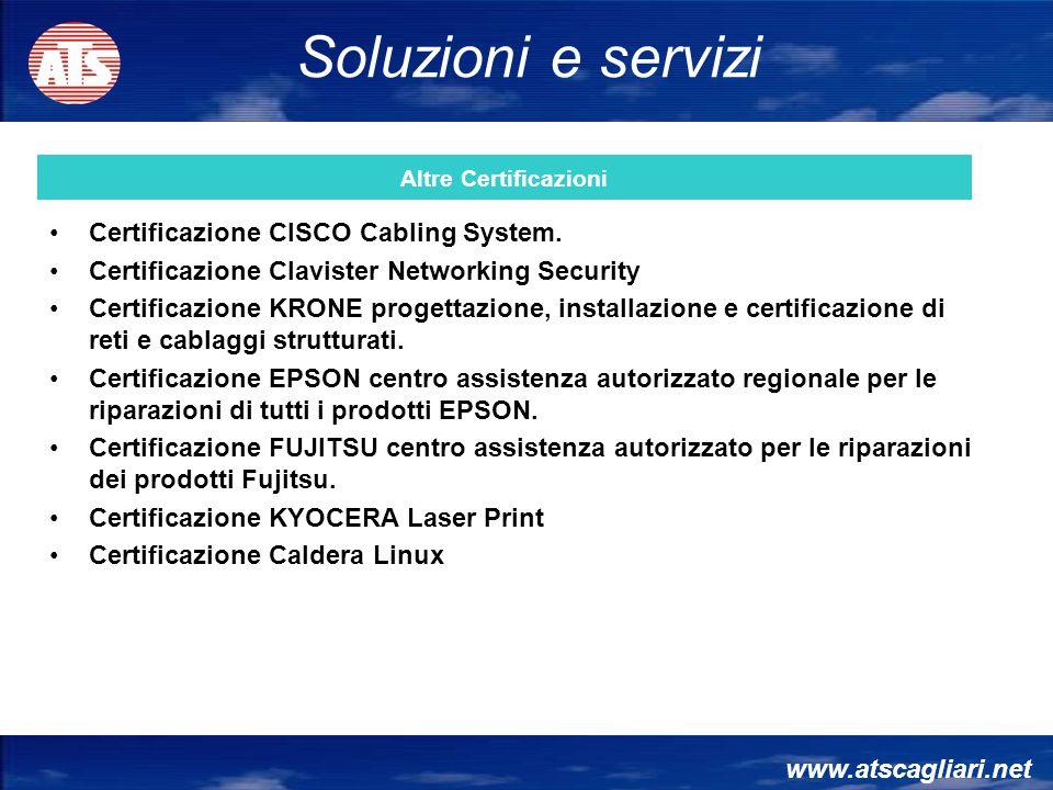 Soluzioni e servizi Certificazione CISCO Cabling System.