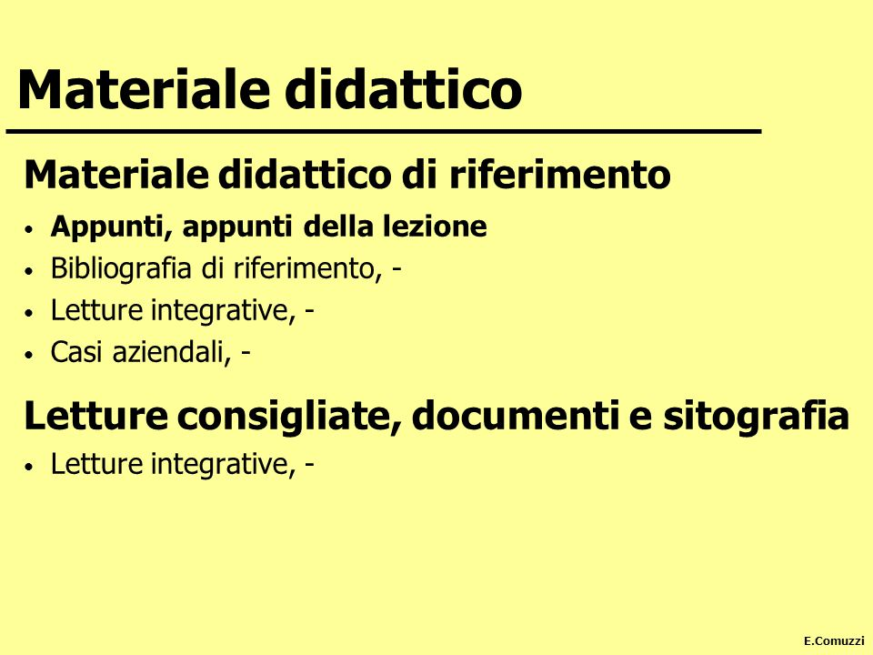 Materiale didattico Materiale didattico di riferimento