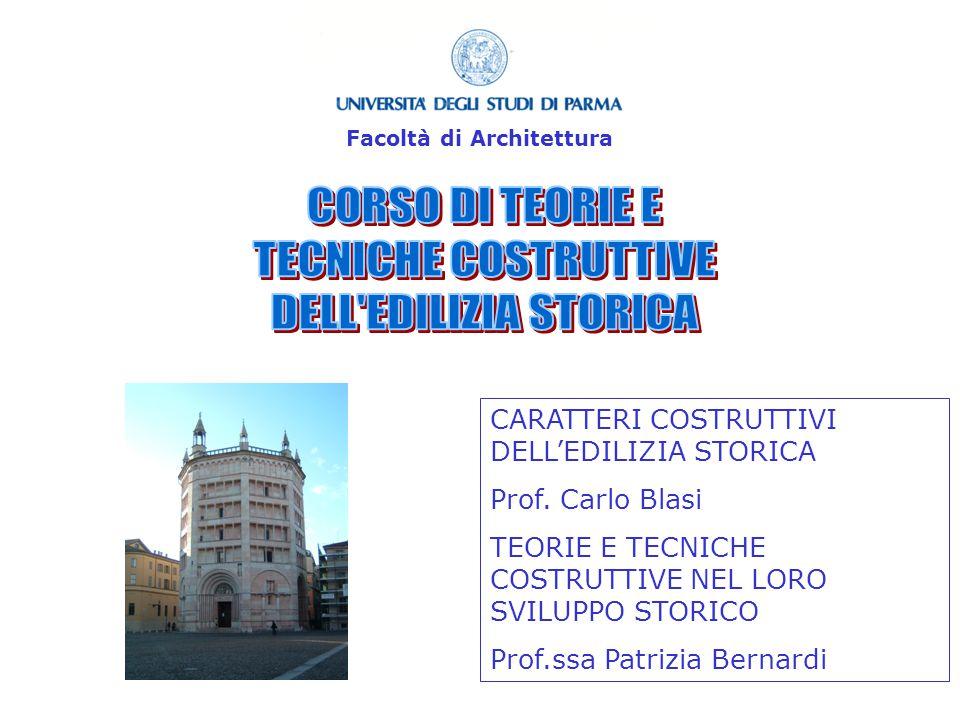 CORSO DI TEORIE E TECNICHE COSTRUTTIVE DELL EDILIZIA STORICA