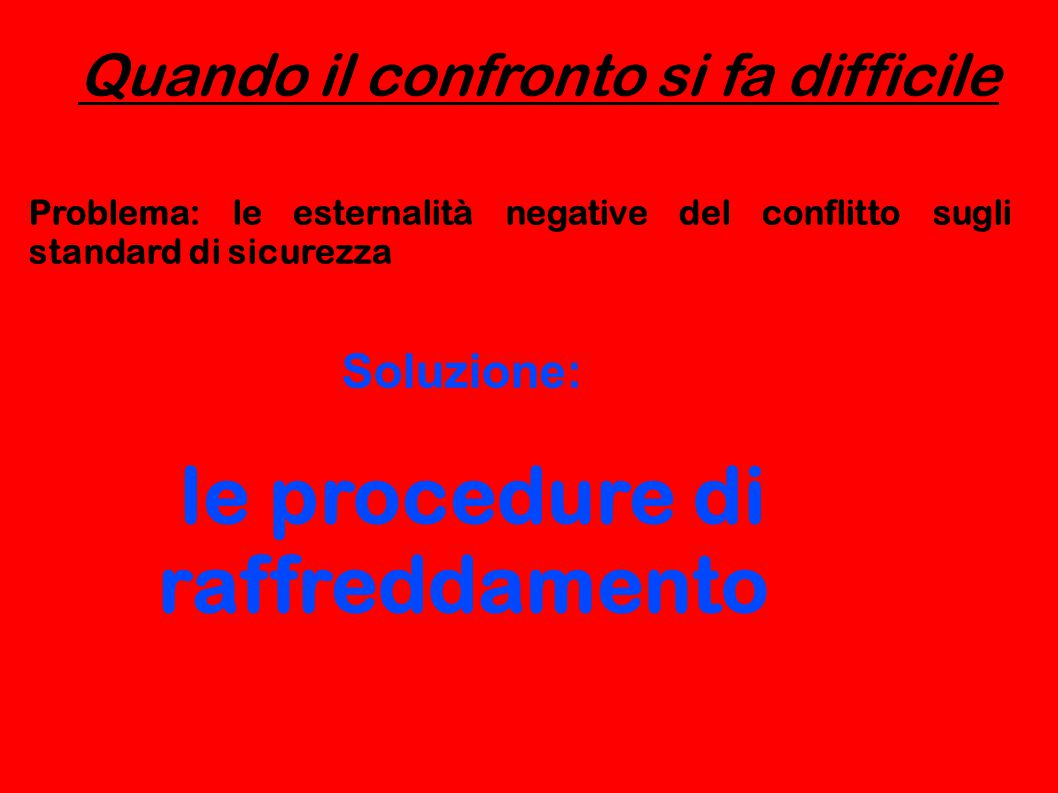 le procedure di raffreddamento