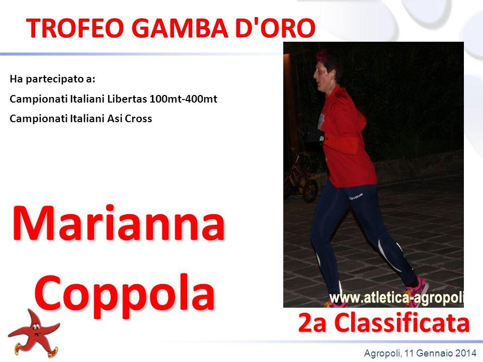 Marianna Coppola TROFEO GAMBA D ORO TROFEO GAMBA D ORO 2a Classificata