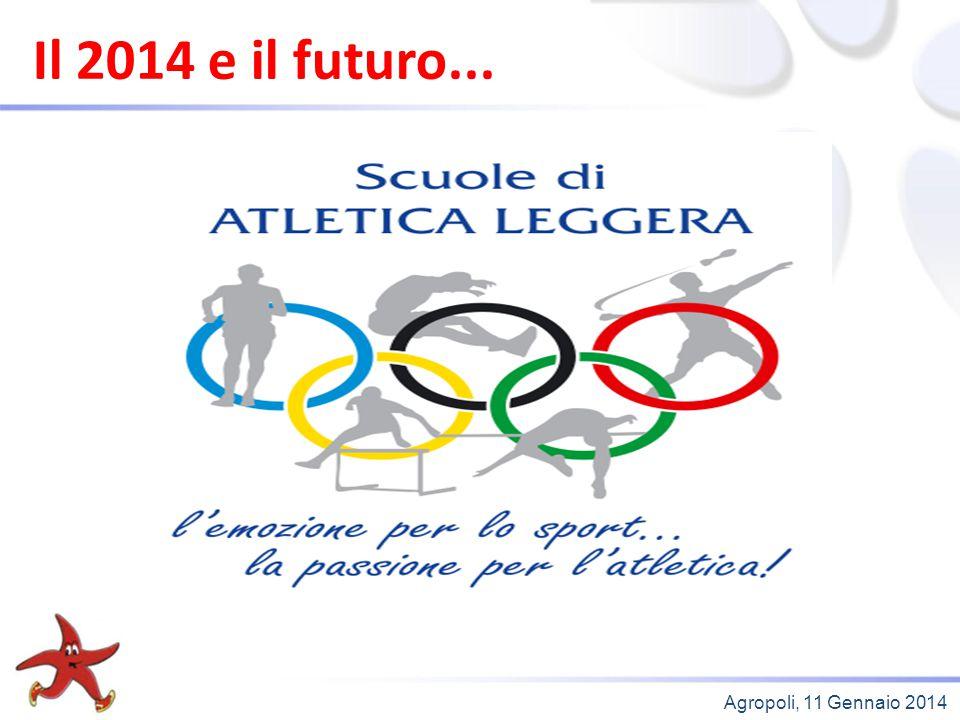 Il 2014 e il futuro... Agropoli, 11 Gennaio 2014 31