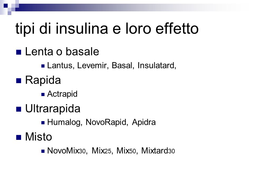 tipi di insulina e loro effetto