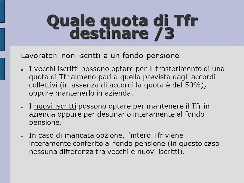 Quale quota di Tfr destinare /3