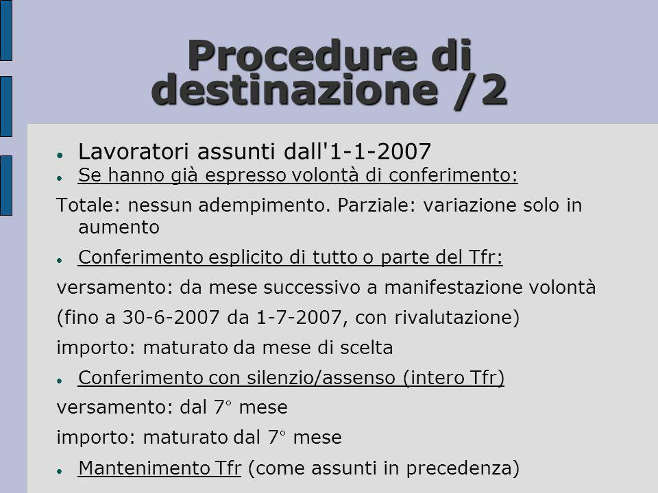 Procedure di destinazione /2