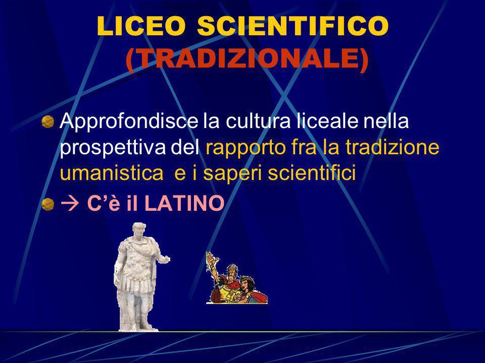 LICEO SCIENTIFICO (TRADIZIONALE)