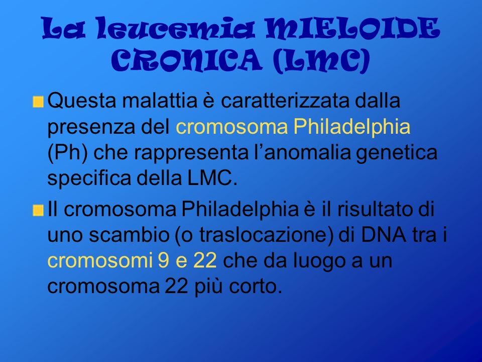 La leucemia MIELOIDE CRONICA (LMC)