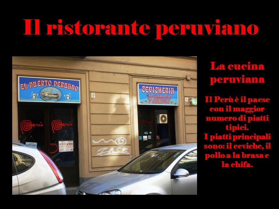 Il ristorante peruviano