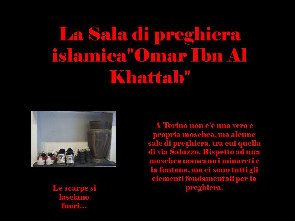 La Sala di preghiera islamica Omar Ibn Al Khattab