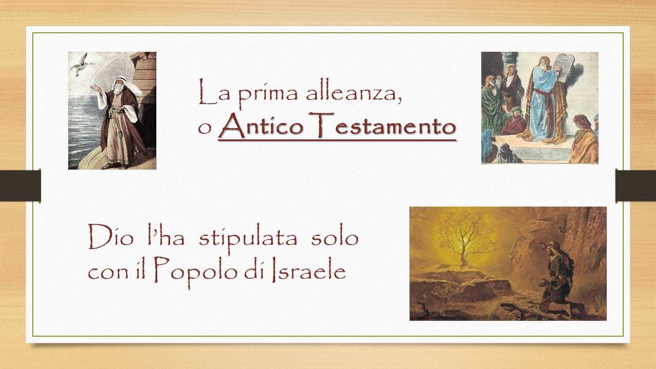 Dio l'ha stipulata solo con il Popolo di Israele