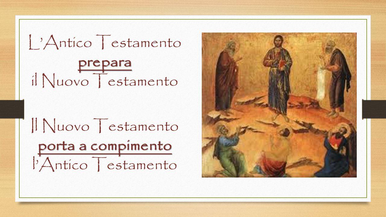 porta a compimento l'Antico Testamento