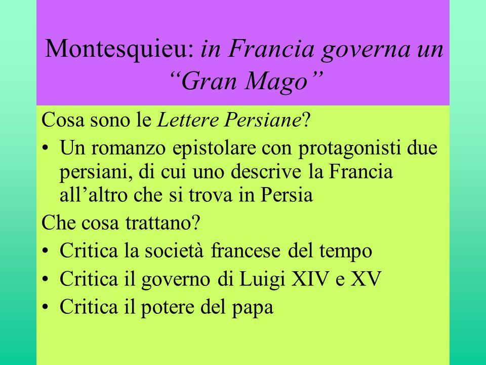 Montesquieu: in Francia governa un Gran Mago