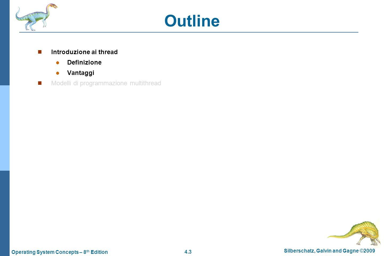 Outline Introduzione ai thread Definizione Vantaggi