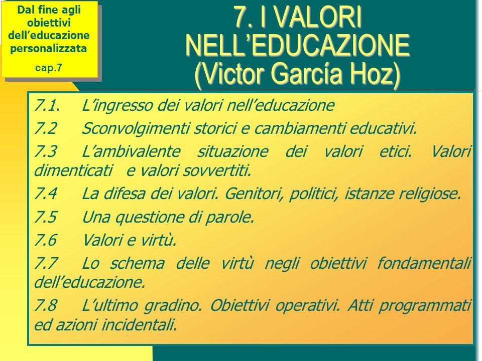 7. I VALORI NELL'EDUCAZIONE (Victor García Hoz)
