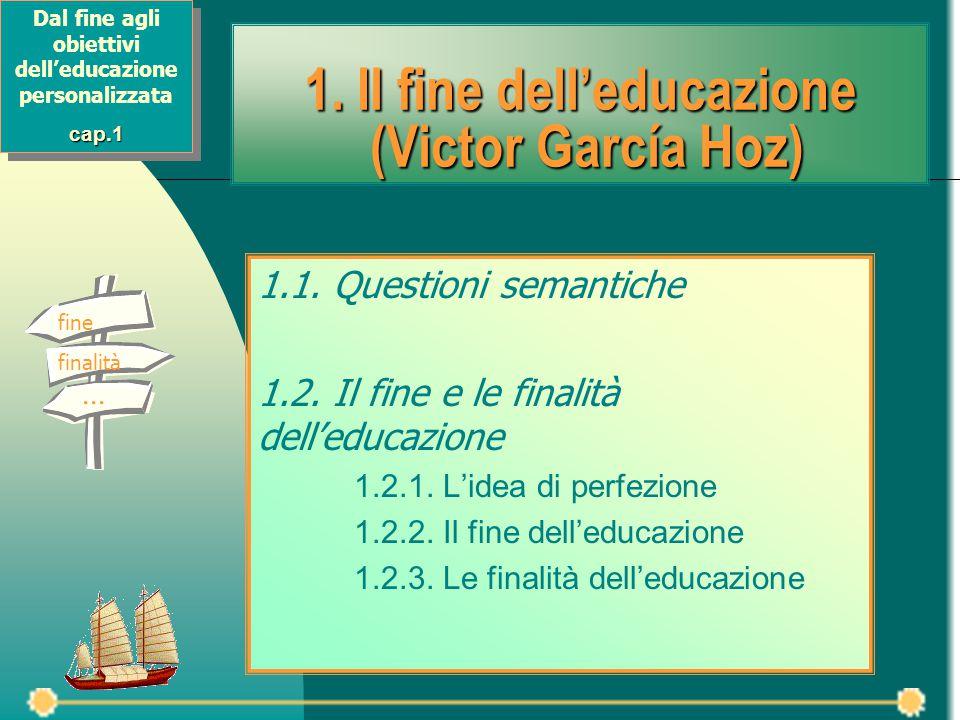 1. Il fine dell'educazione (Victor García Hoz)