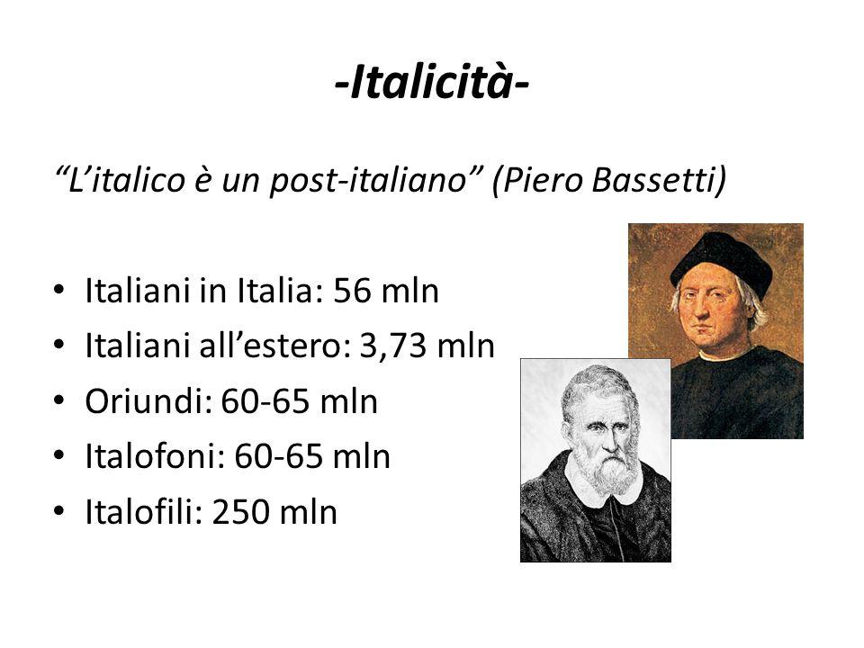 -Italicità- L'italico è un post-italiano (Piero Bassetti)