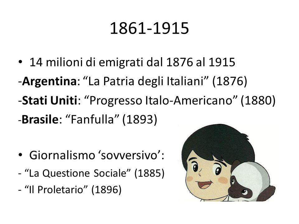 1861-1915 14 milioni di emigrati dal 1876 al 1915