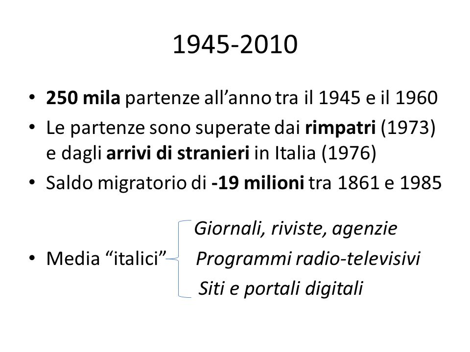 1945-2010 250 mila partenze all'anno tra il 1945 e il 1960