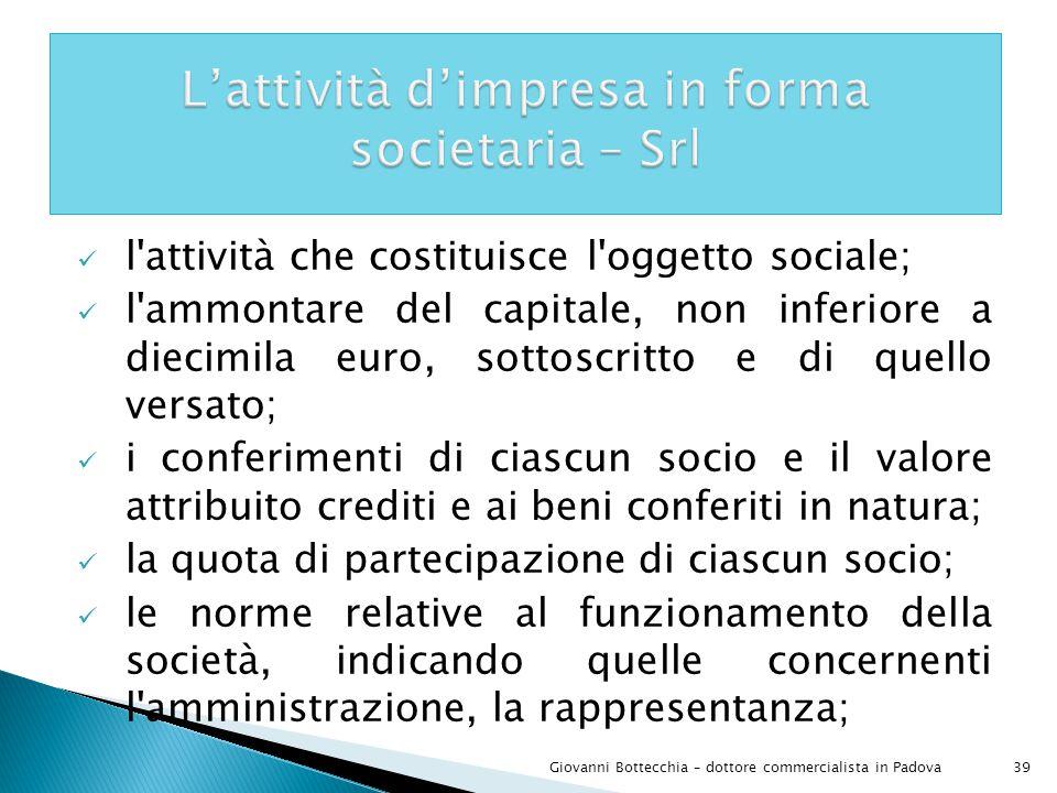 L'attività d'impresa in forma societaria – Srl