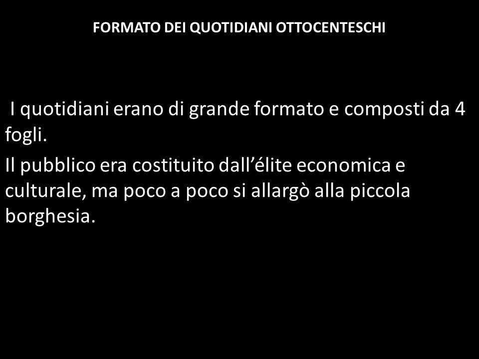 FORMATO DEI QUOTIDIANI OTTOCENTESCHI