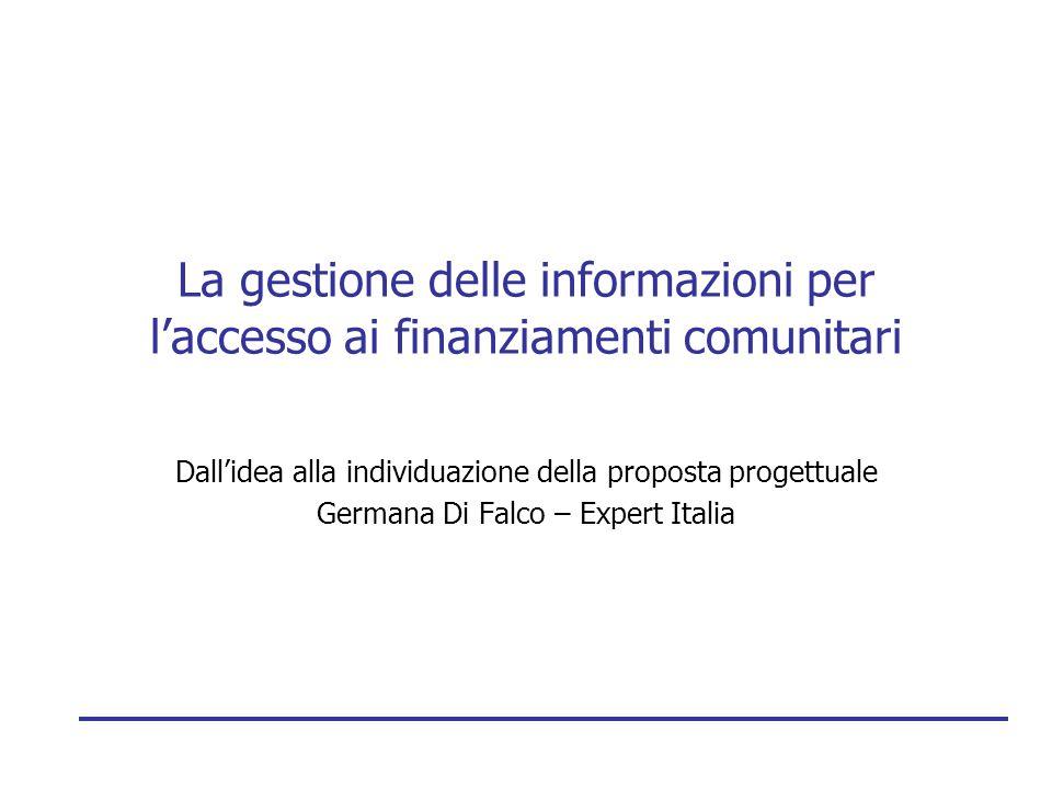 La gestione delle informazioni per l'accesso ai finanziamenti comunitari