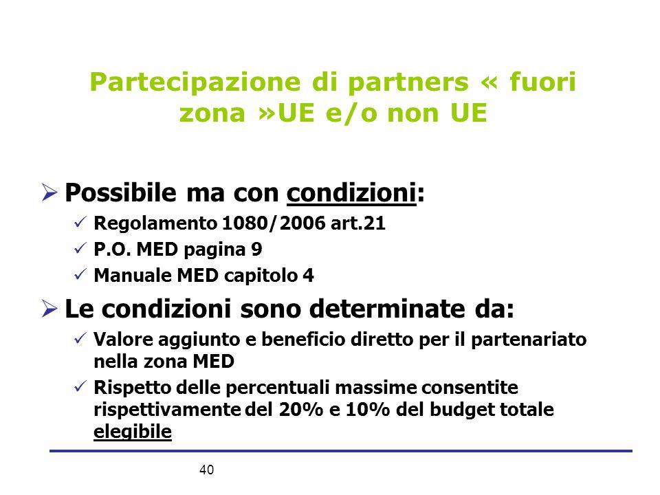 Partecipazione di partners « fuori zona »UE e/o non UE