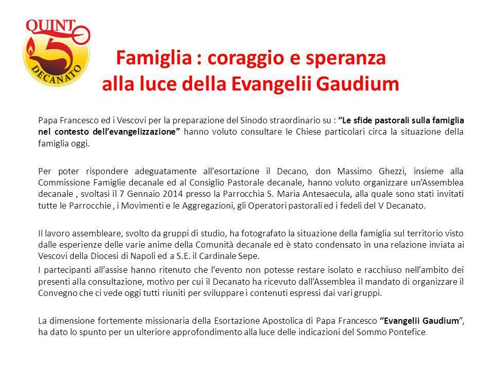 Famiglia : coraggio e speranza alla luce della Evangelii Gaudium