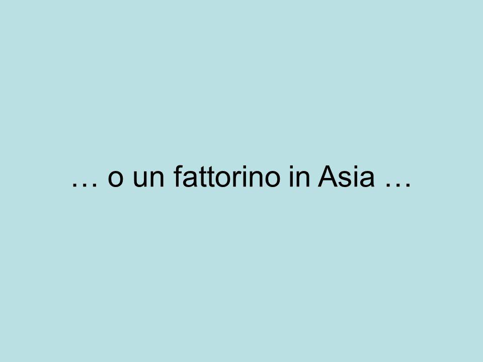 … o un fattorino in Asia …