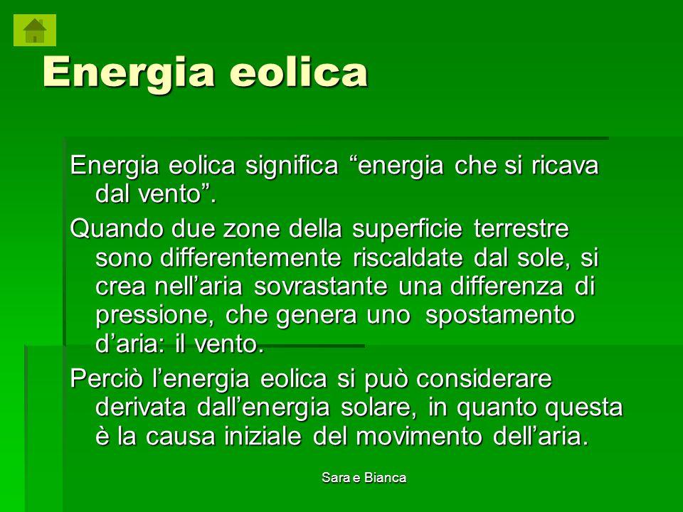 Energia eolica Energia eolica significa energia che si ricava dal vento .