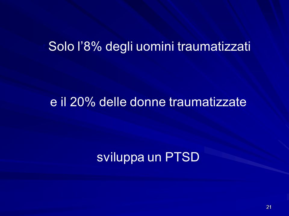 Solo l'8% degli uomini traumatizzati