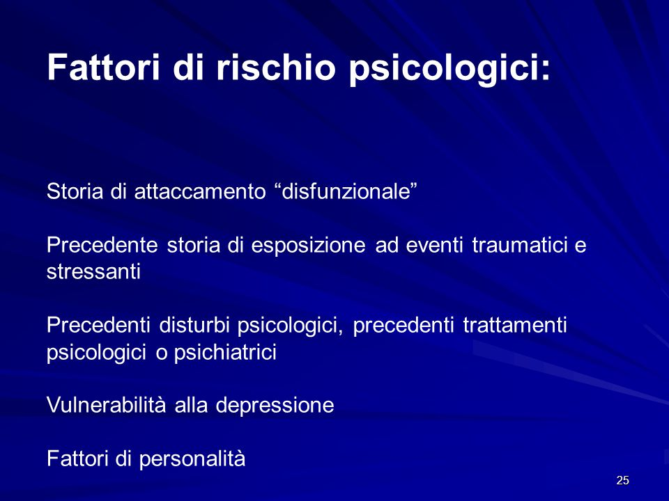 Fattori di rischio psicologici: