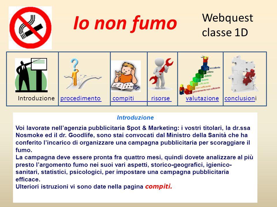 Io non fumo Webquest classe 1D