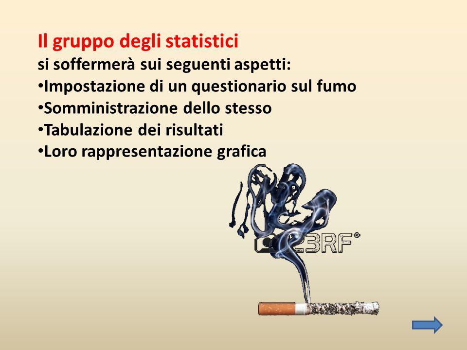Il gruppo degli statistici si soffermerà sui seguenti aspetti: