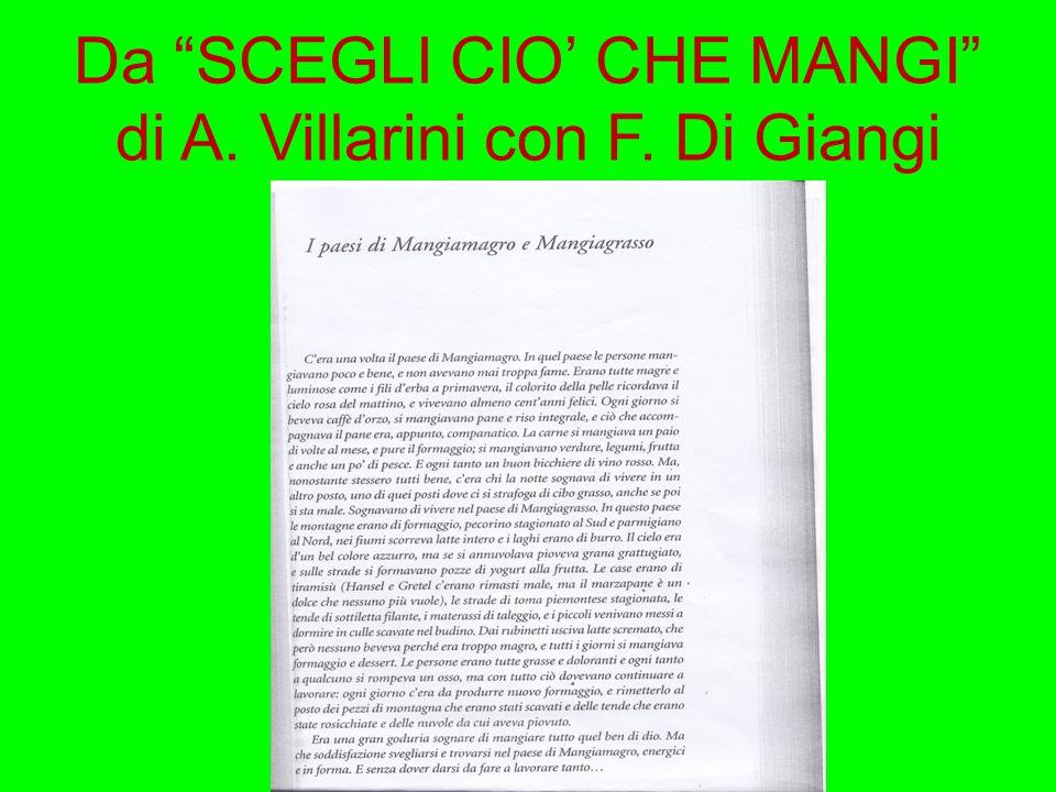 Da SCEGLI CIO' CHE MANGI di A. Villarini con F. Di Giangi