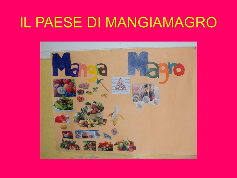 IL PAESE DI MANGIAMAGRO
