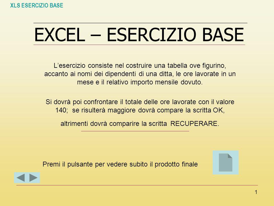 XLS ESERCIZIO BASE EXCEL – ESERCIZIO BASE.