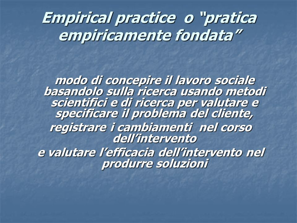 Empirical practice o pratica empiricamente fondata