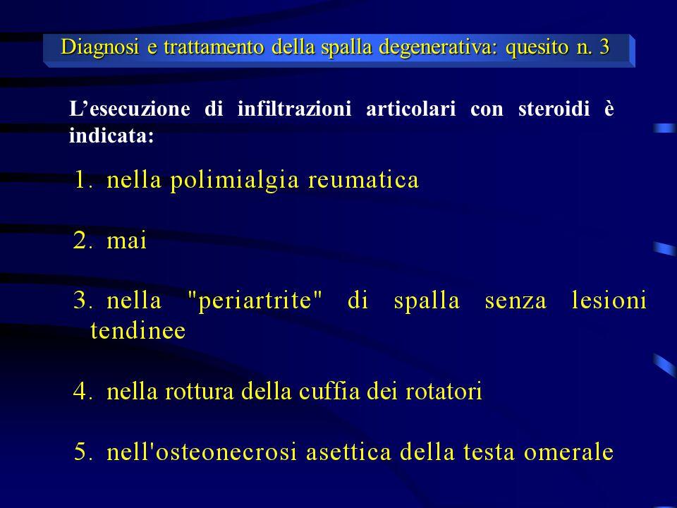 Diagnosi e trattamento della spalla degenerativa: quesito n. 3