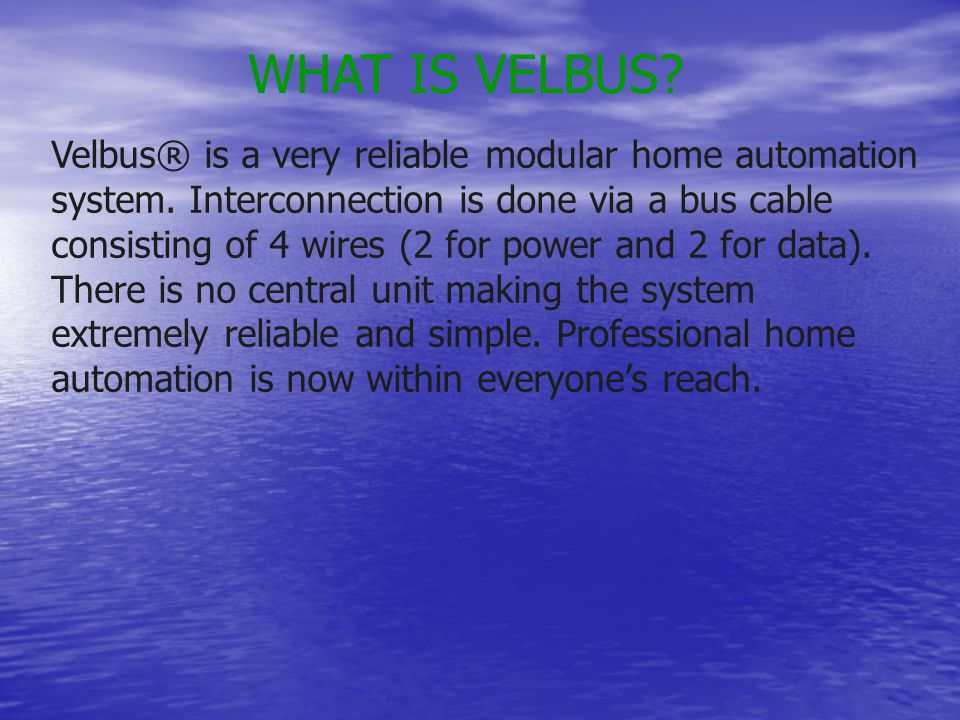 WHAT IS VELBUS