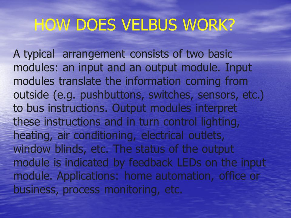 HOW DOES VELBUS WORK