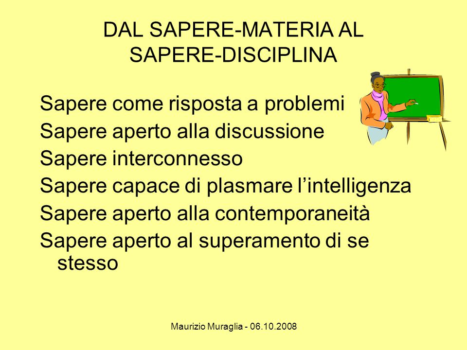 DAL SAPERE-MATERIA AL SAPERE-DISCIPLINA