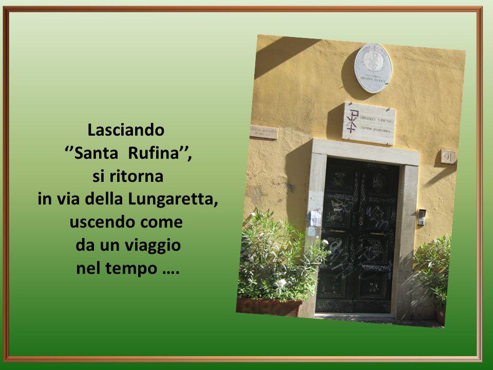 in via della Lungaretta,